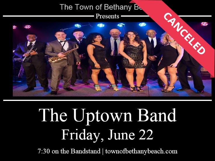 Uptown Band Canceled